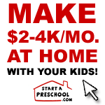 Learn How To Start A Preschool And Make $2-4K/Mo. Teaching  Preschool Classes In Your Home!